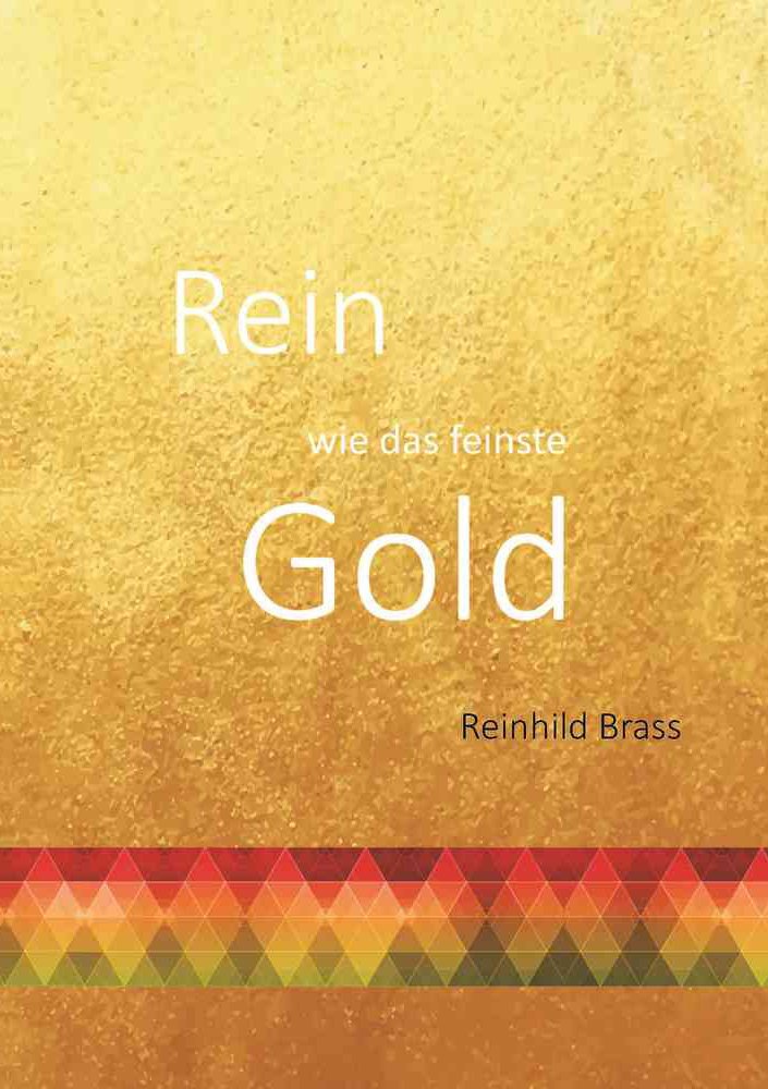 Liedheft: Rein wie feinstes Gold